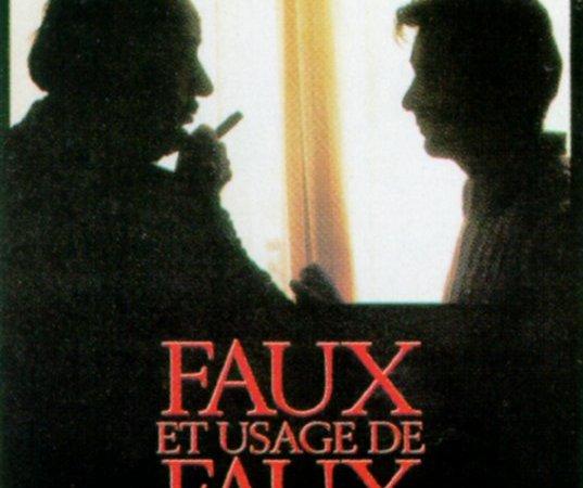 Photo du film : Faux et usage de faux