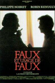 Affiche du film : Faux et usage de faux
