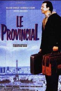 Affiche du film : Le provincial