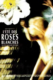 background picture for movie L'ete des roses blanches