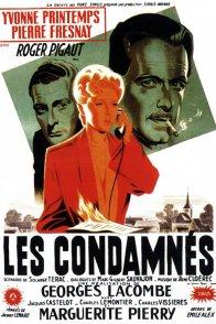 Affiche du film : Les condamnes