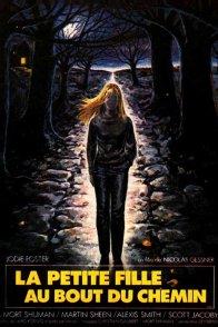 Affiche du film : La petite fille au bout du chemin