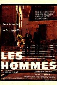 Affiche du film : Les hommes