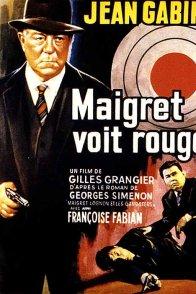 Affiche du film : Maigret voit rouge