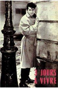 Affiche du film : Trois jours à vivre