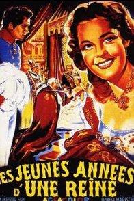 Affiche du film : Les jeunes annees d'une reine