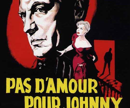 Photo du film : Pas d'amour pour johnny