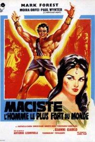 Affiche du film : Maciste, l'homme le plus fort du mon