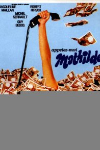 Affiche du film : Appelez moi mathilde