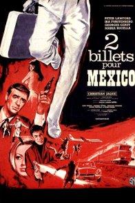 Affiche du film : Deux billets pour mexico
