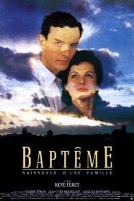Affiche du film : Baptême