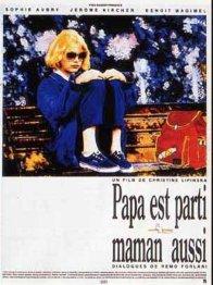 Affiche du film : Papa est parti maman aussi