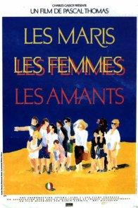 Affiche du film : Les maris, les femmes, les amants