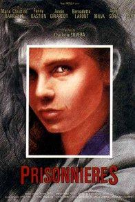 Affiche du film : Prisonnieres