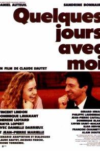 Affiche du film : Quelques jours avec moi