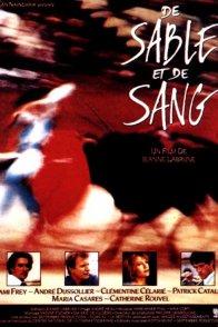 Affiche du film : De sable et de sang