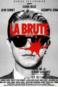 Affiche du film : La brute