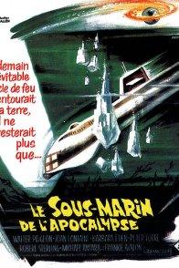 Affiche du film : Le sous marin de l'apocalypse