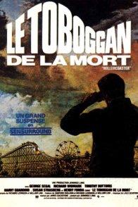 Affiche du film : Le toboggan de la mort