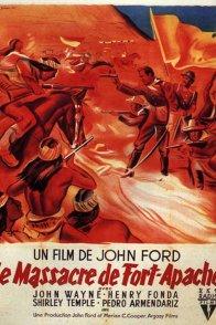 Affiche du film : Le massacre de fort apache