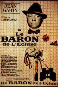 Affiche du film : Le baron de l'ecluse