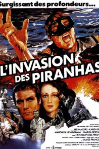 Affiche du film : L'invasion des piranhas