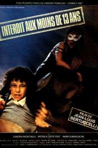 Affiche du film : Interdit aux moins de treize ans