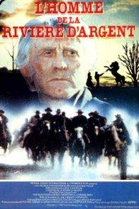 Affiche du film : L'homme de la riviere d'argent