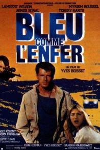 Affiche du film : Bleu comme l'enfer