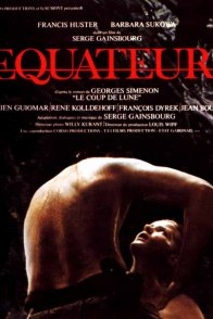 Affiche du film : Equateur