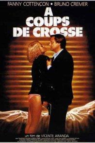 Affiche du film : A coups de crosse