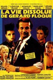 background picture for movie La vie dissolue de gerard floque