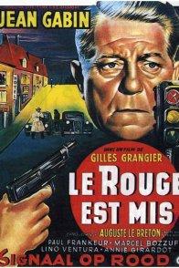 Affiche du film : Le rouge est mis