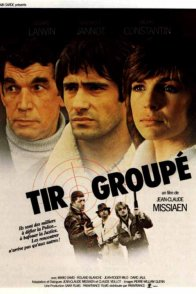 Affiche du film : Tir groupé