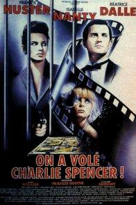 Affiche du film : On a vole charlie spencer