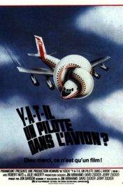 Affiche du film : Y a-t-il un pilote dans l'avion ?