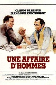 Affiche du film : Une affaire d'hommes