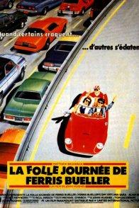 Affiche du film : La folle journée de Ferris Bueller