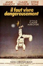 background picture for movie Il faut vivre dangereusement