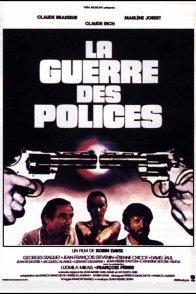 Affiche du film : La guerre des polices