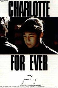 Affiche du film : Charlotte for ever