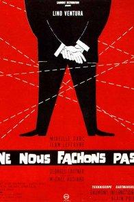 Affiche du film : Ne nous fâchons pas