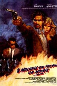 Affiche du film : Huit millions de facons de mourir