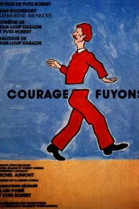 Affiche du film : Courage fuyons