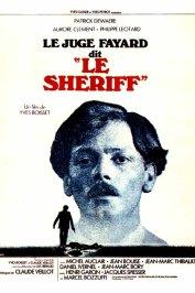 background picture for movie Le juge Fayard dit ''le Shériff''