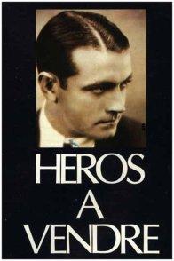 Affiche du film : Heros a vendre