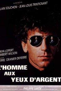 Affiche du film : L'homme aux yeux d'argent