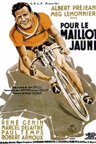 Affiche du film : Pour le maillot jaune