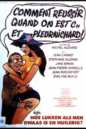 background picture for movie Comment réussir quand on est con et pleurnichard