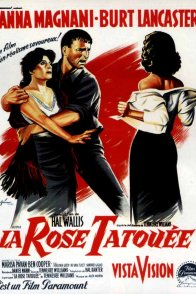 Affiche du film : La rose tatouee